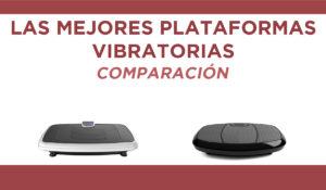 comparacion plataforma vibratoria