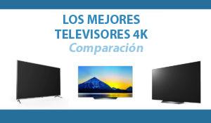 comparacion televisores 4K