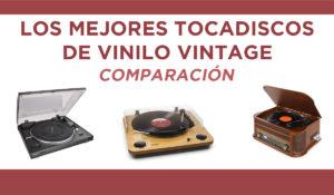 comparacion tocadiscos vinilo vintage