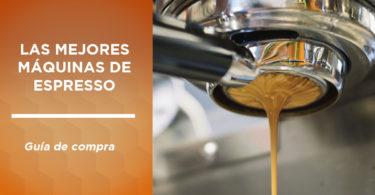 mejores máquinas espresso