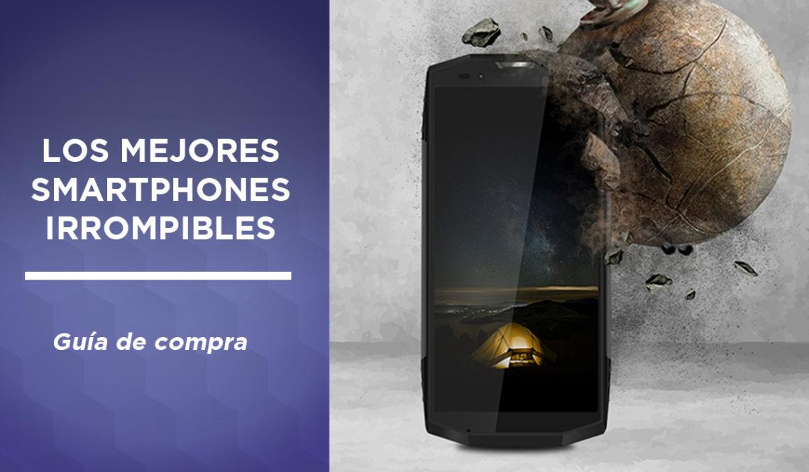 mejores smartphones irrompibles