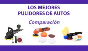 comparacion pulidores de coches